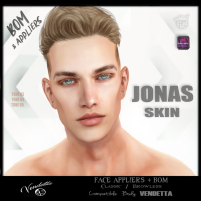20200529 Manly Weekend [VENDETTA ] - JONAS SKIN - ( Catwa _ Omega _ BOM )